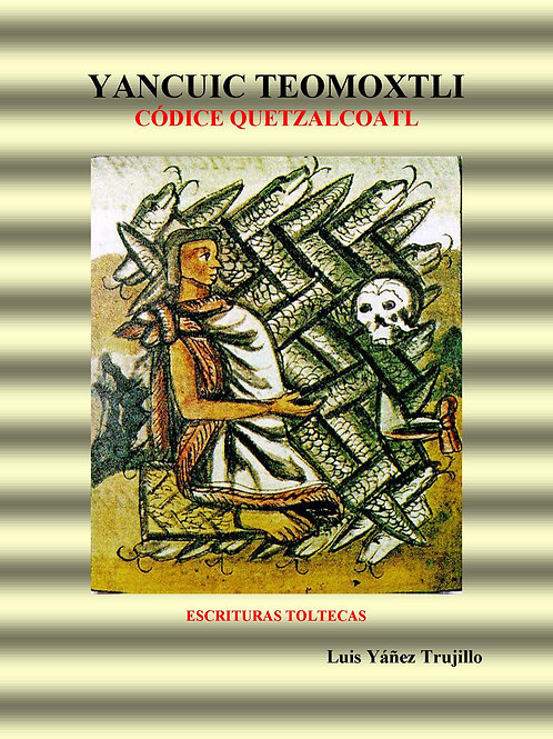 Yancuic Teomoxtli Codice Quetzalcoatl.