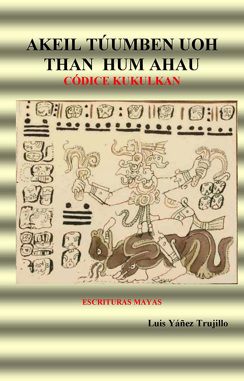 "Vhu Ahau ""Codice Kukulkan""."