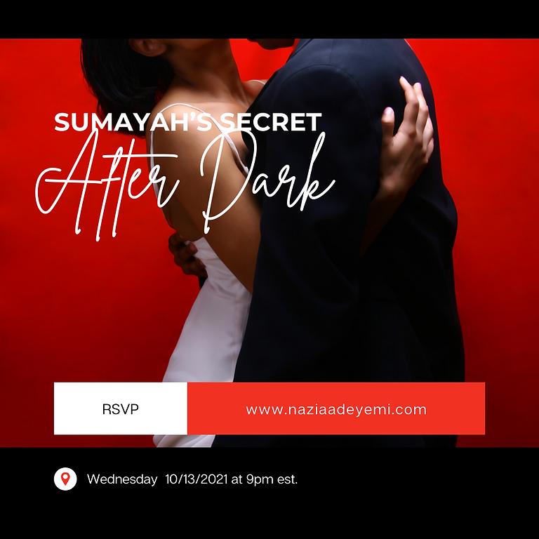 Sumayah's Secret After Dark