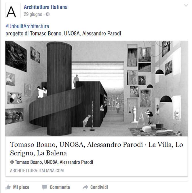 #Architetturaitaliana: La Villa, Lo Scrigno, La Balena