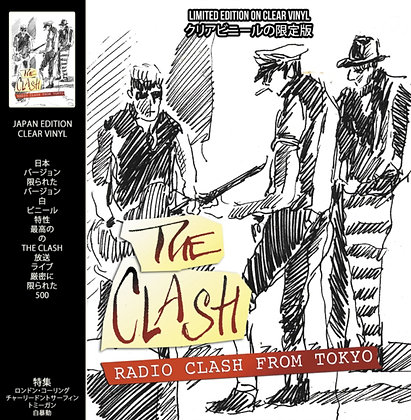 THE CLASH : RADIO CLASH FROM TOKYO (CLEAR VINYL)