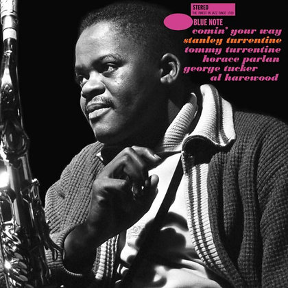STANLEY TURRENTINE : COMIN' YOUR WAY (BLUE NOTE TONE POET SERIES)