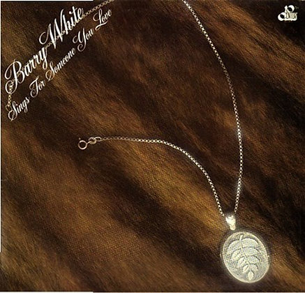 BARRY WHITE SINGS FOR SOMEONE YOU LOVE (180G VINYL LP)