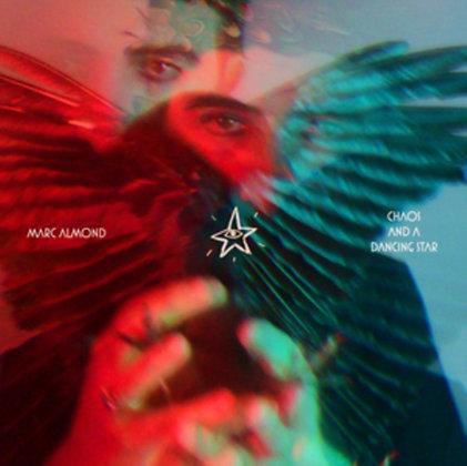 MARC ALMOND : CHAOS & A DANCING STAR (VINYL)