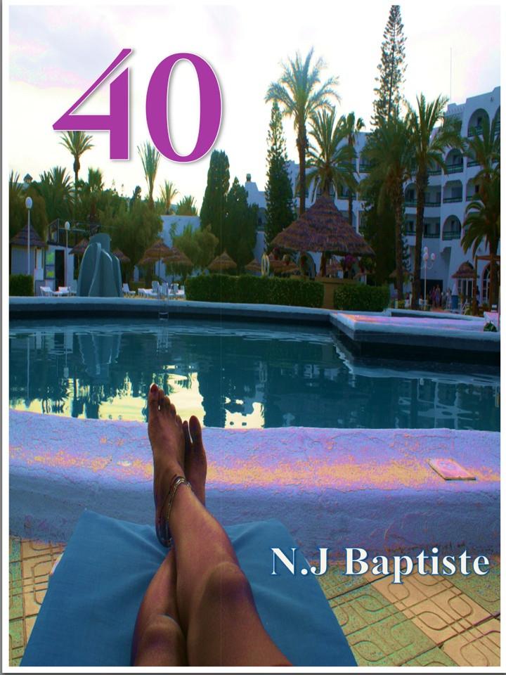 https://www.amazon.co.uk/40-N-J-Baptiste/dp/0995672709/ref=sr_1_1?s=books&ie=UTF8&qid=1484734057&sr=1-1&keywords=n+j+baptiste