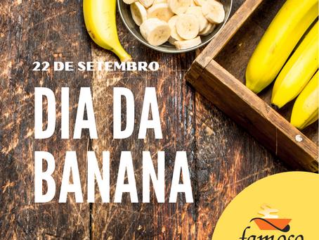 22 de Setembro - Dia da Banana