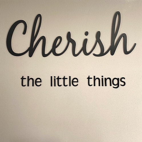 Cherish the Little Things Wall Art