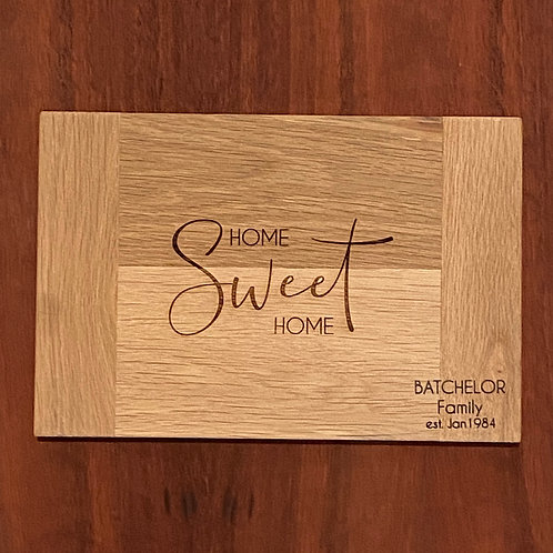 Home Sweet Home Bread Board