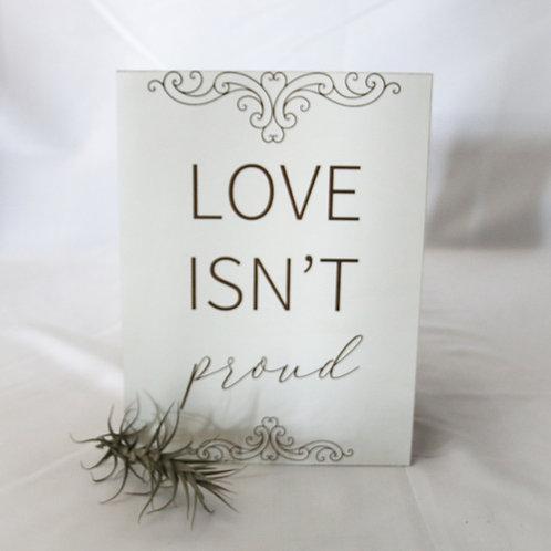 Love isn't proud