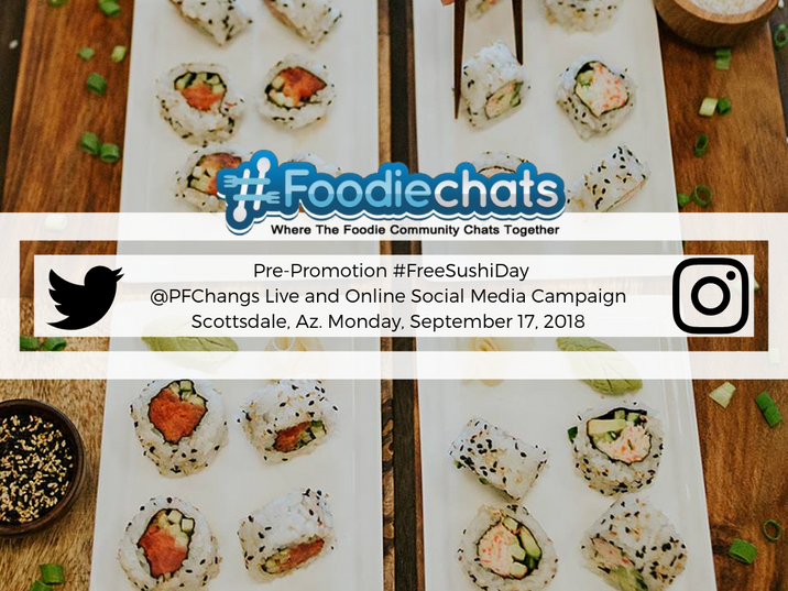 P.F. Chang's Free Sushi Day Campaign