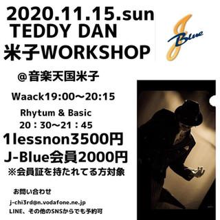 2020.11/15 Teddy Dan 米子WORKSHOP