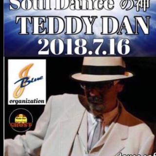 2018.7/16 Soul Danceの神 TEDDY DAN