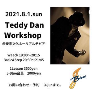 2021.8/1 Teddy Dan 米子WORKSHOP