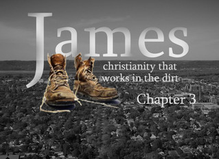 James 3 - Christianity the works in the dirt