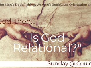 Week 2: If God, Then...Is God Relational?