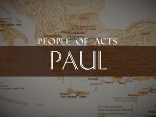 People of Acts: Paul & A beautiful weekend to worship!