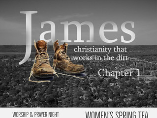 James 1 - Christianity that works in the dirt!