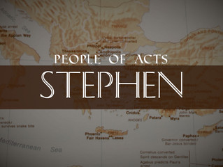 July 7 - People of Acts: Stephen