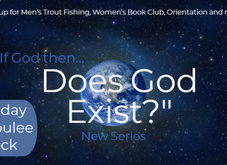 New Series: If God, Then...