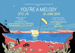 You're a Melody x Worldwide Festival Sète