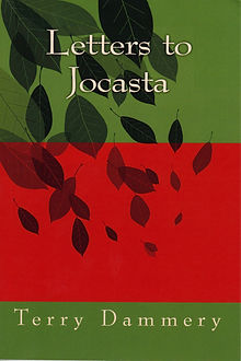 Letters to Jocasta, poems, bereavement, child, mother, bond, love, Terry Dammey