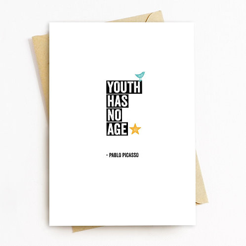 Youth Has No Age Greeting Card - Blank Inside
