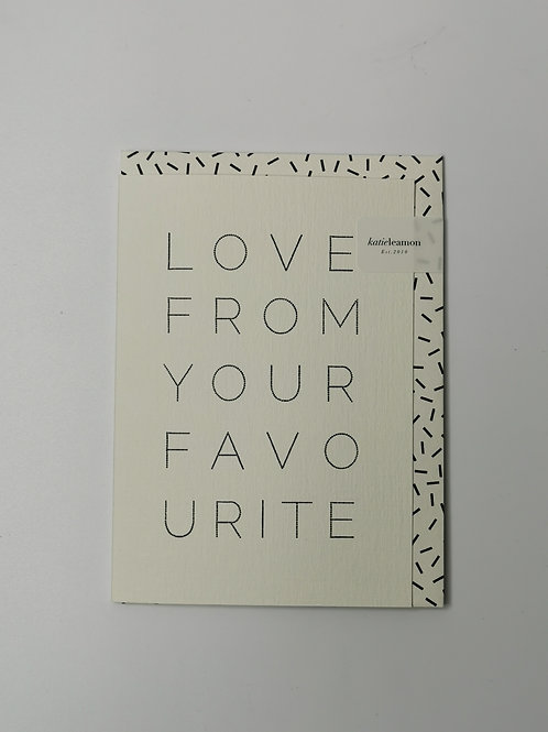 Love From Your Favourite - Blank Inside