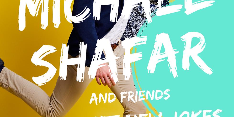 Michael Shafar & Friends Attempt New Jokes