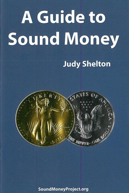 A Guide to Sound Money