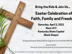 Easter Celebration of Faith, Family and Freedom
