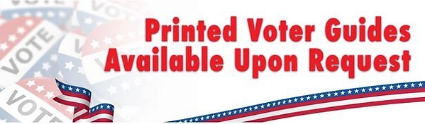 Printed Voter Guides Available on Reques