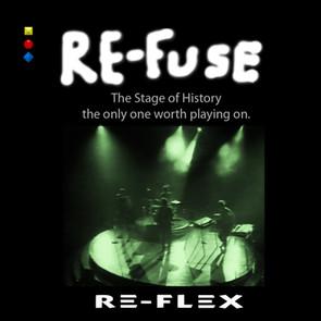 """Re-Flex """"Re-Fuse"""""""
