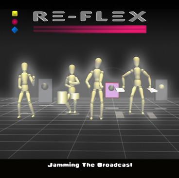 "Re-Flex ""Jamming The Broadcast"""
