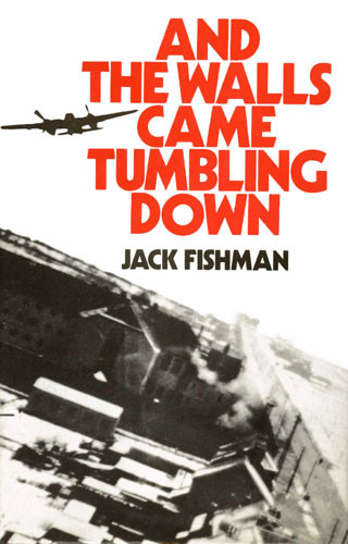 Ant The Walls Came Tumbling Down - Jack Fishman