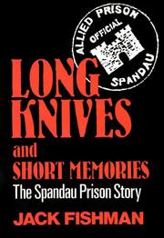Long Knoves & Short Memories