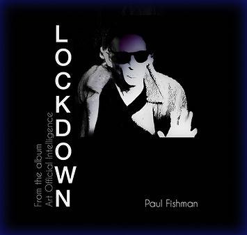 Paul Fishman - Lockdown.jpg