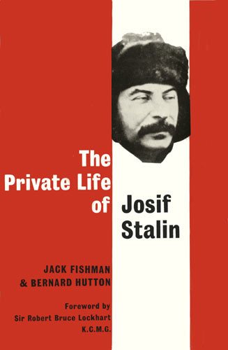 The Private Life of Josef Stalin
