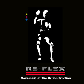 """Re-Flex """"Movement of The Action Fraction"""""""