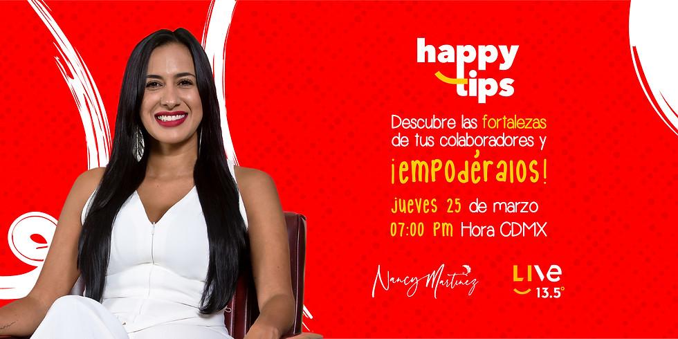 HAPPY TIPS - DESCUBRE LAS FORTALEZAS DE TUS COLABORADORES Y ¡EMPODÉRALOS!