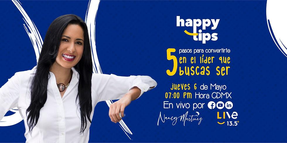 HAPPY TIPS - 5 PASOS PARA CONVERTIRTE EN EL LÍDER QUE BUSCAS SER