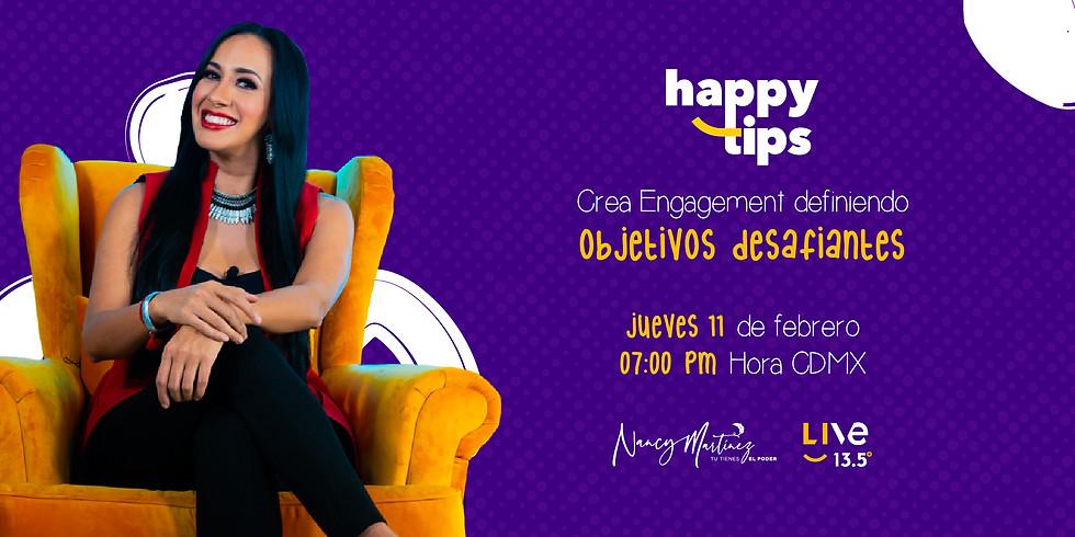 HAPPY TIPS - CREA ENGAGEMENT DEFINIENDO OBJETIVOS DESAFIANTES