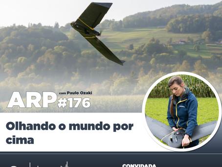 ARP#176 - Olhando o mundo por cima