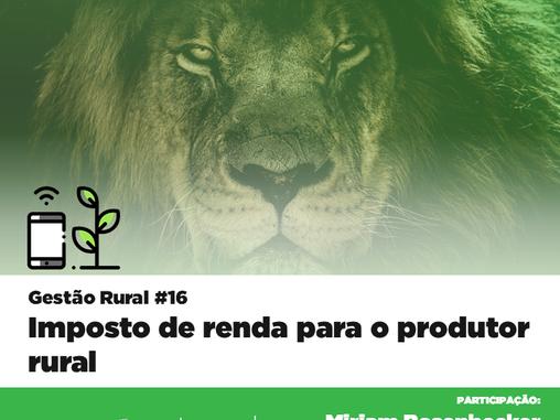 Gestão Rural #16 - Imposto de renda para o produtor rural