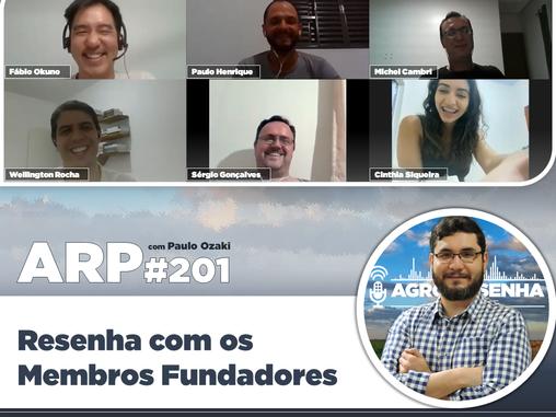 ARP#201 - Resenha com os Membros Fundadores