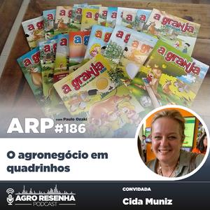 ARP#186 - O agronegócio em quadrinhos