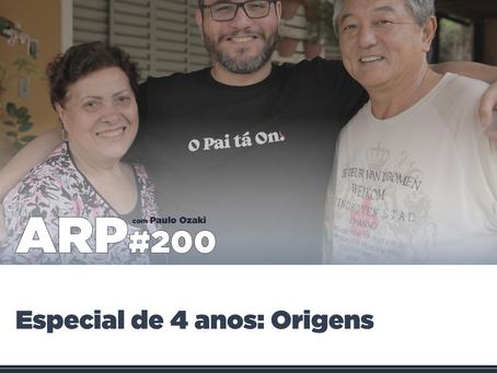 ARP#200 - Especial de 4 anos: Origens