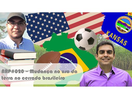 ARP#020 - Mudança no uso da terra no cerrado brasileiro