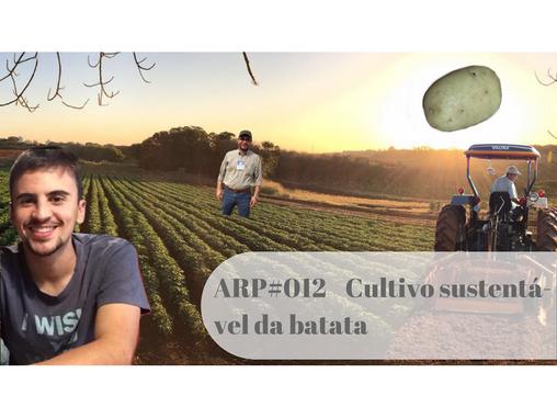 ARP#012 - Cultivo sustentável da batata
