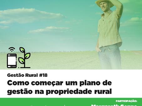 Gestão Rural #18 - Como começar um plano de gestão na propriedade rural