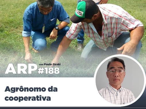 ARP#188 - Agrônomo da cooperativa